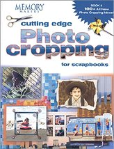 Memory Makers: Cutting Edge Photo Cropping